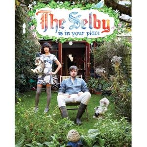 The Selby is in Your Place
